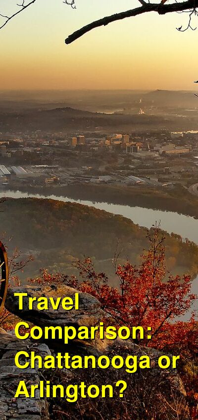 Chattanooga vs. Arlington Travel Comparison