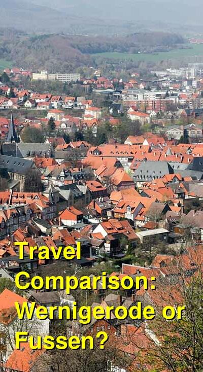 Wernigerode vs. Fussen Travel Comparison