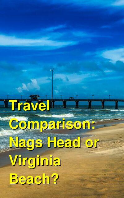 Nags Head vs. Virginia Beach Travel Comparison