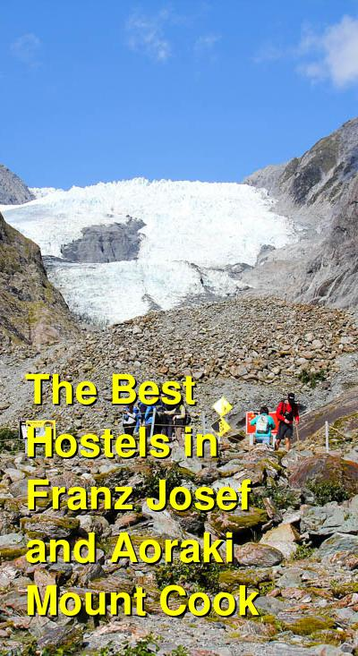 The Best Hostels in Franz Josef and Aoraki Mount Cook | Budget Your Trip
