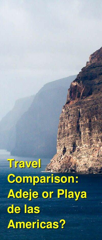 Adeje vs. Playa de las Americas Travel Comparison