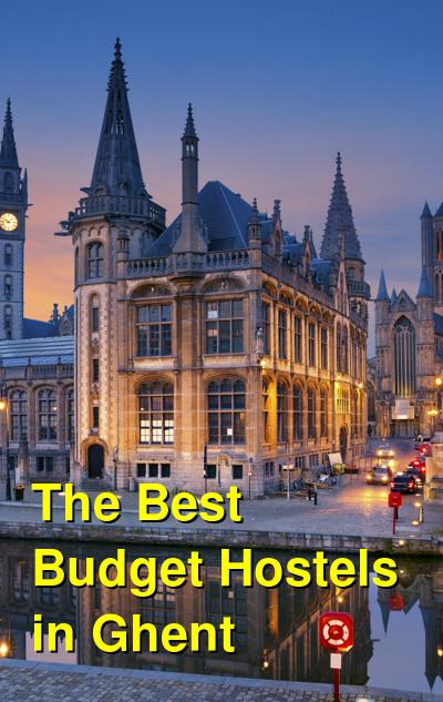 The Best Budget Hostels in Ghent | Budget Your Trip
