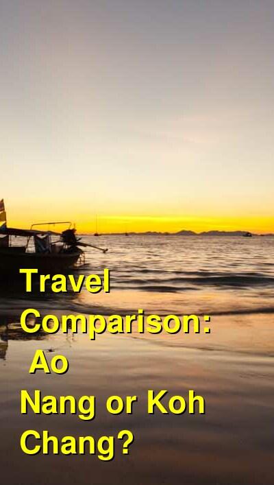 Ao Nang vs. Koh Chang Travel Comparison