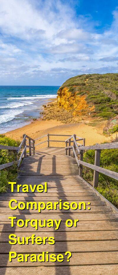 Torquay vs. Surfers Paradise Travel Comparison