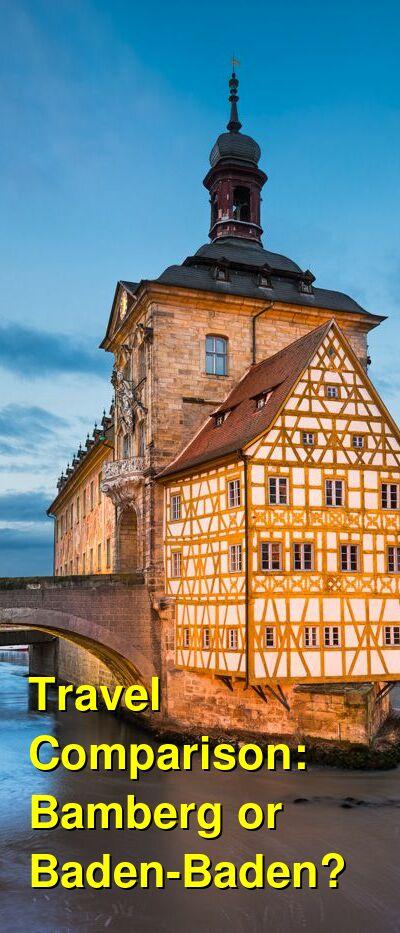 Bamberg vs. Baden-Baden Travel Comparison