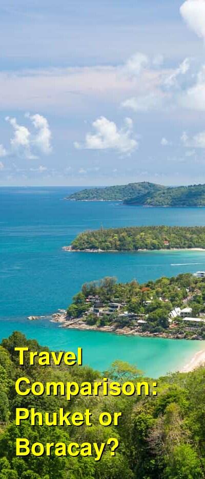 Phuket vs. Boracay Travel Comparison