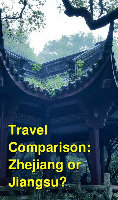 Zhejiang vs. Jiangsu Travel Comparison
