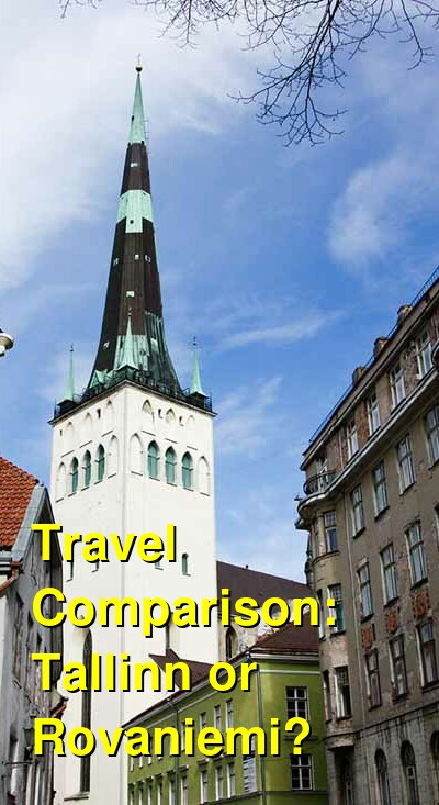 Tallinn vs. Rovaniemi Travel Comparison