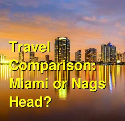 Miami vs. Nags Head Travel Comparison
