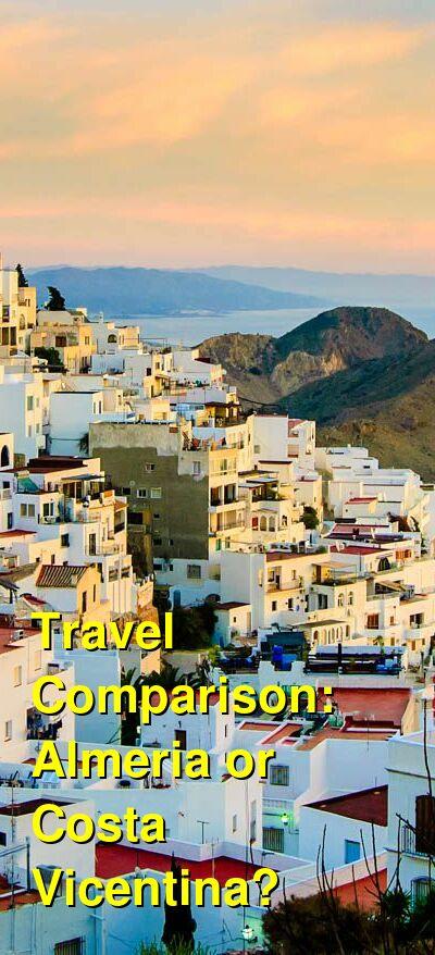Almeria vs. Costa Vicentina Travel Comparison