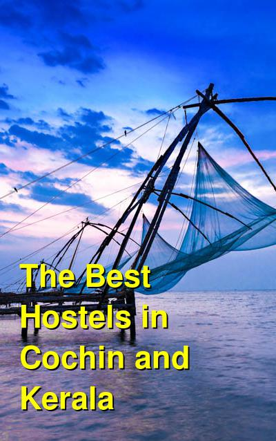 The Best Hostels in Cochin and Kerala | Budget Your Trip