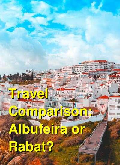Albufeira vs. Rabat Travel Comparison
