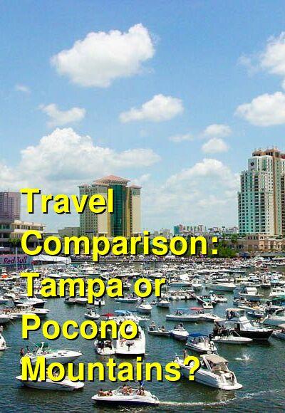 Tampa vs. Pocono Mountains Travel Comparison