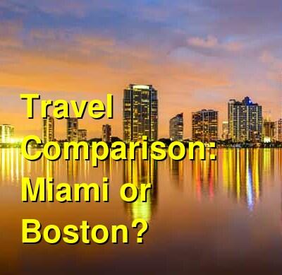 Miami vs. Boston Travel Comparison