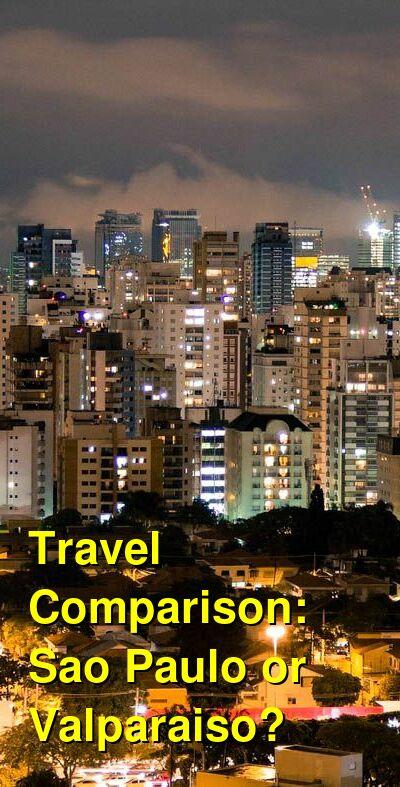 Sao Paulo vs. Valparaiso Travel Comparison