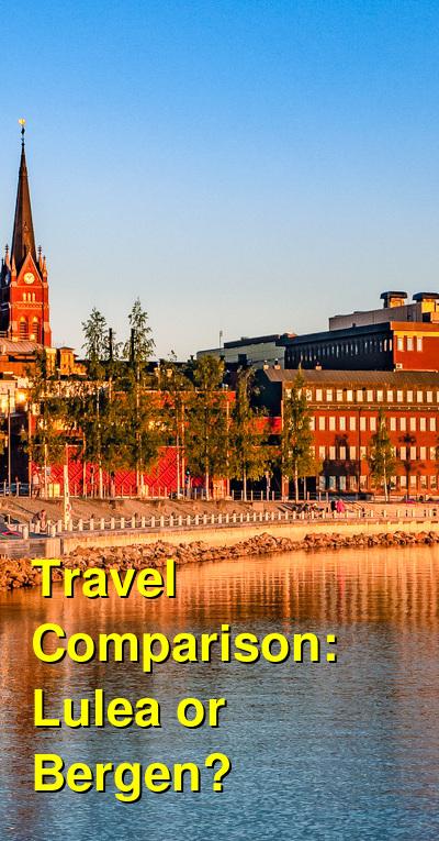 Lulea vs. Bergen Travel Comparison