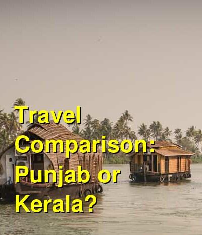 Punjab vs. Kerala Travel Comparison