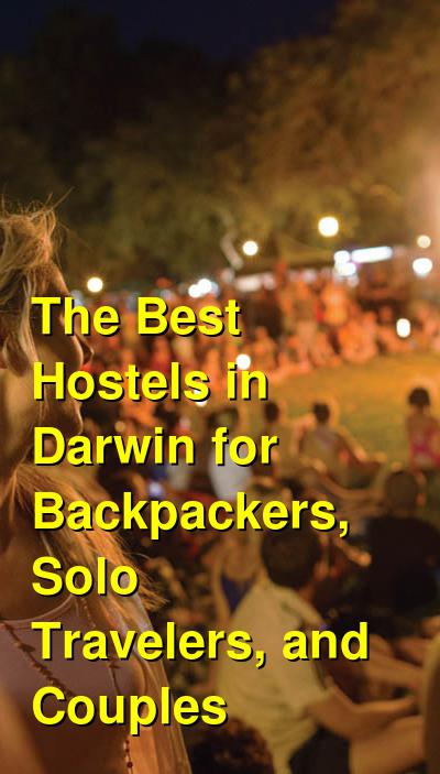 The Best Hostels in Darwin for Backpackers, Solo Travelers, and Couples | Budget Your Trip