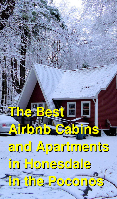 The Best Airbnb Cabins and Apartments in Honesdale in the Poconos | Budget Your Trip