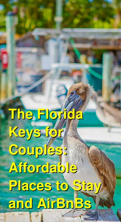 The Best Romantic  Airbnb's & VRBO's in the Florida Keys for a Couple's Getaway (May 2021) | Budget Your Trip