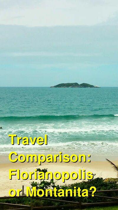 Florianopolis vs. Montanita Travel Comparison
