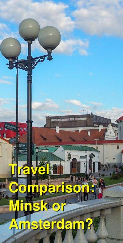 Minsk vs. Amsterdam Travel Comparison