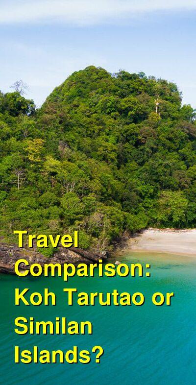 Koh Tarutao vs. Similan Islands Travel Comparison