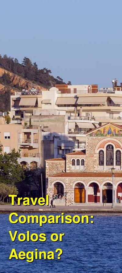Volos vs. Aegina Travel Comparison