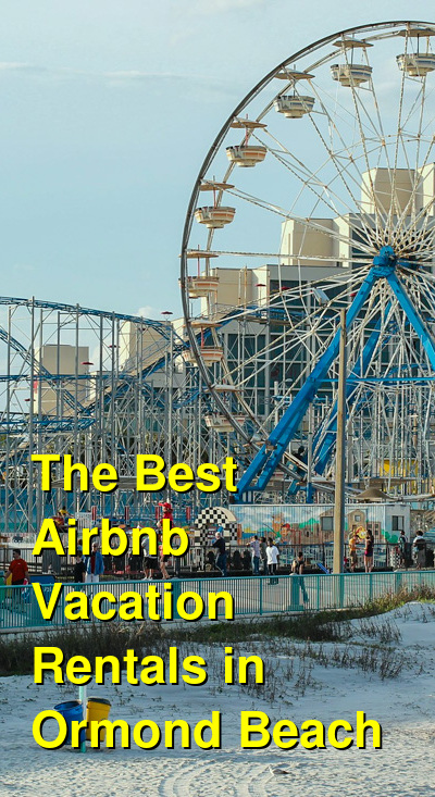 The Best Airbnb Vacation Rentals in Ormond Beach | Budget Your Trip