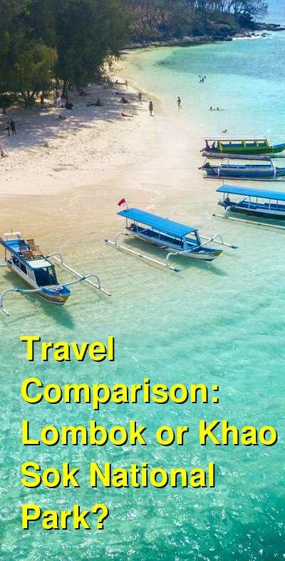 Lombok vs. Khao Sok National Park Travel Comparison