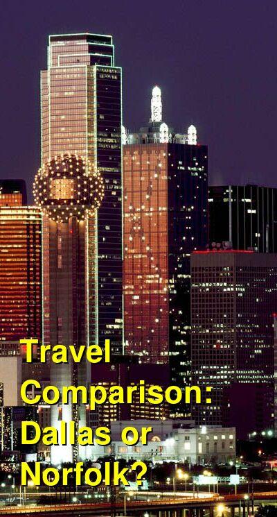 Dallas vs. Norfolk Travel Comparison