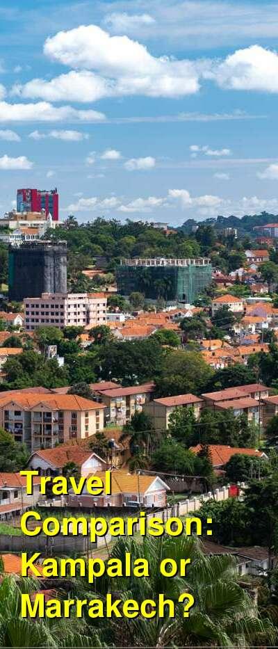 Kampala vs. Marrakech Travel Comparison