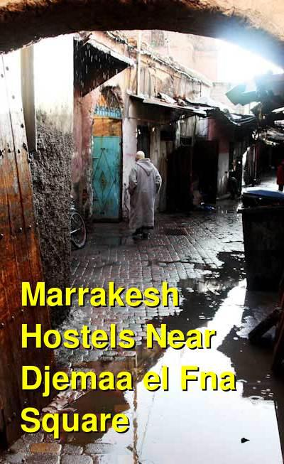Marrakesh Hostels Near Djemaa el Fna Square | Budget Your Trip
