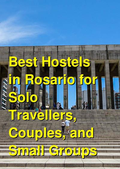 Best Hostels in Rosario for Solo Travellers, Couples, and Small Groups | Budget Your Trip