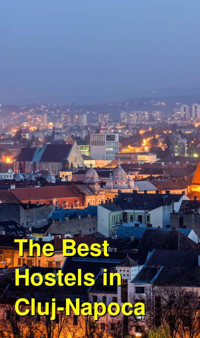 The Best Hostels in Cluj-Napoca | Budget Your Trip