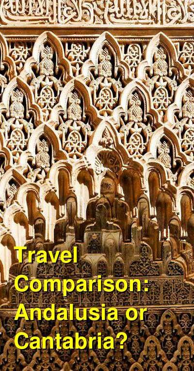 Andalusia vs. Cantabria Travel Comparison