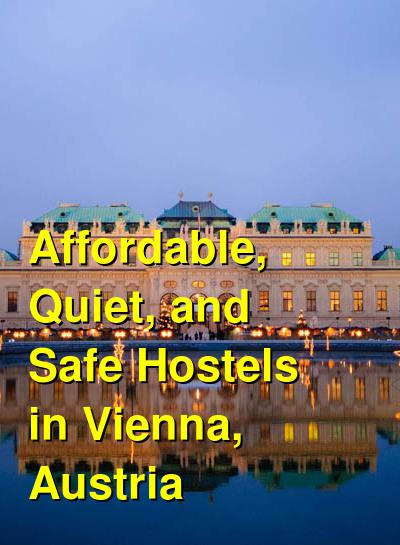 Affordable, Quiet, and Safe Hostels in Vienna, Austria   Budget Your Trip