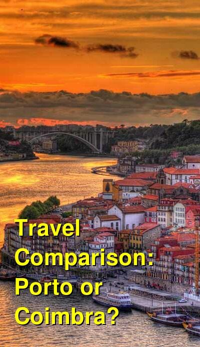 Porto vs. Coimbra Travel Comparison