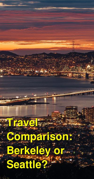 Berkeley vs. Seattle Travel Comparison