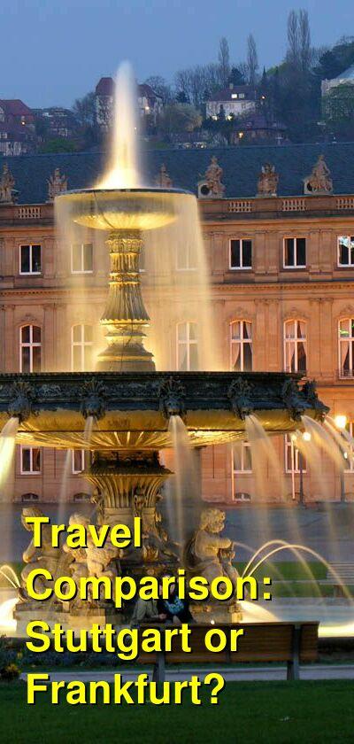 Stuttgart vs. Frankfurt Travel Comparison
