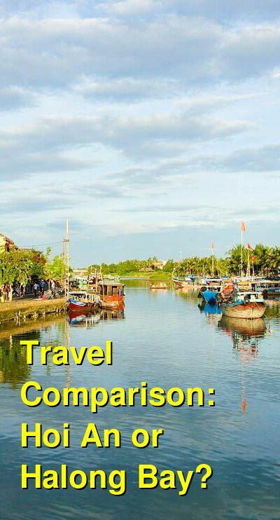 Hoi An vs. Halong Bay Travel Comparison