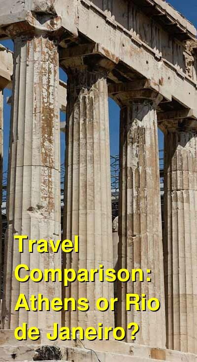 Athens vs. Rio de Janeiro Travel Comparison