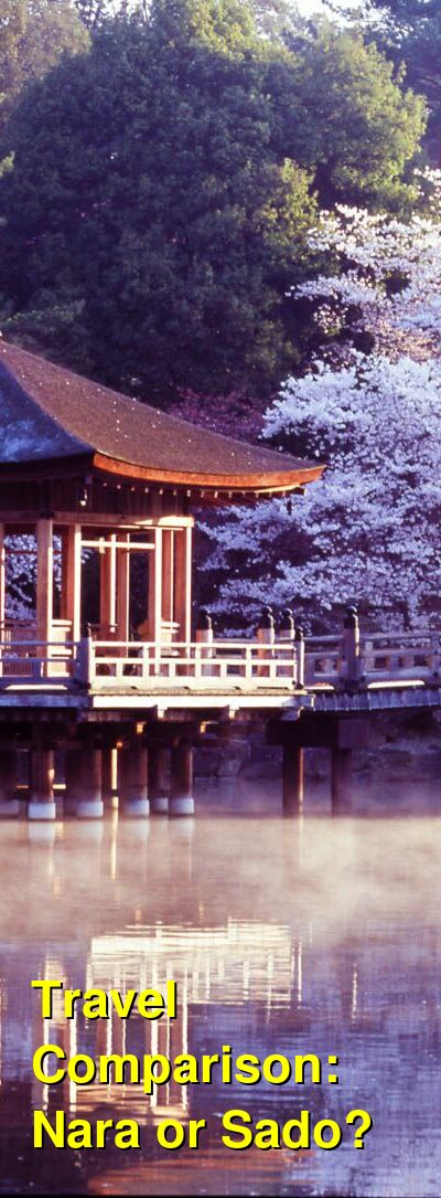 Nara vs. Sado Travel Comparison