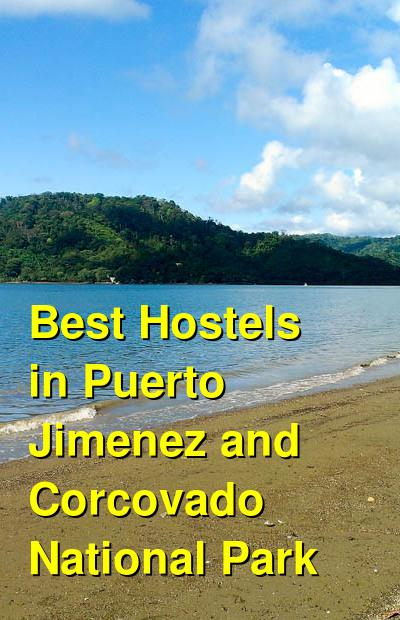 Best Hostels in Puerto Jimenez and Corcovado National Park | Budget Your Trip