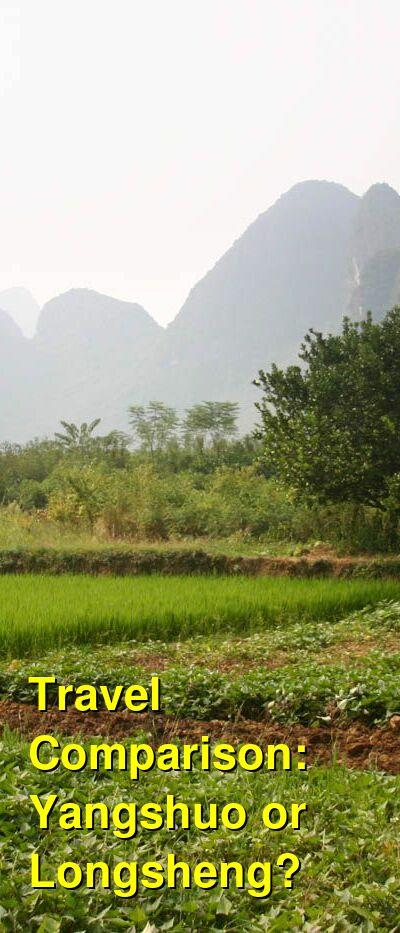 Yangshuo vs. Longsheng Travel Comparison