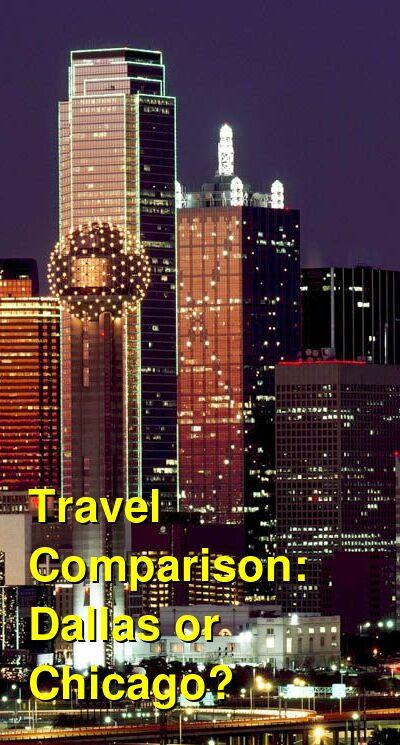 Dallas vs. Chicago Travel Comparison