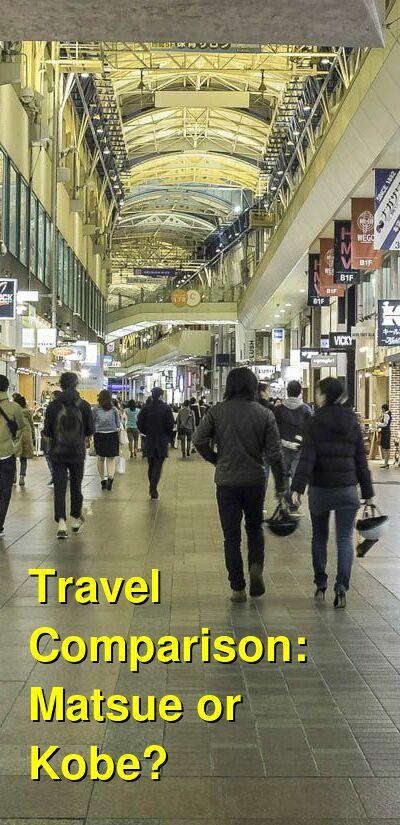 Matsue vs. Kobe Travel Comparison