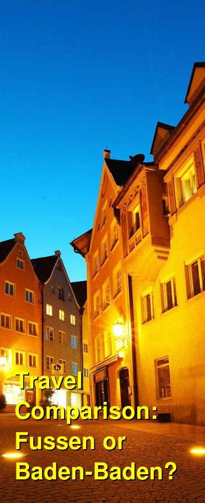 Fussen vs. Baden-Baden Travel Comparison