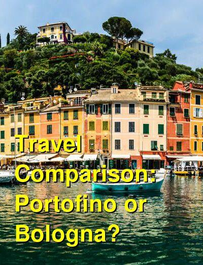 Portofino vs. Bologna Travel Comparison
