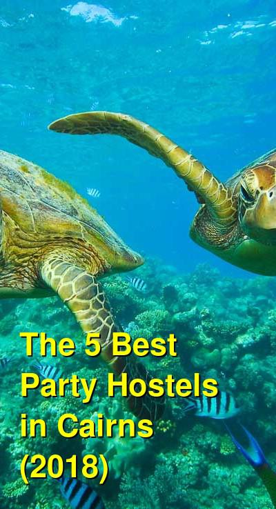 The 5 Best Party Hostels in Cairns (2019) | Budget Your Trip